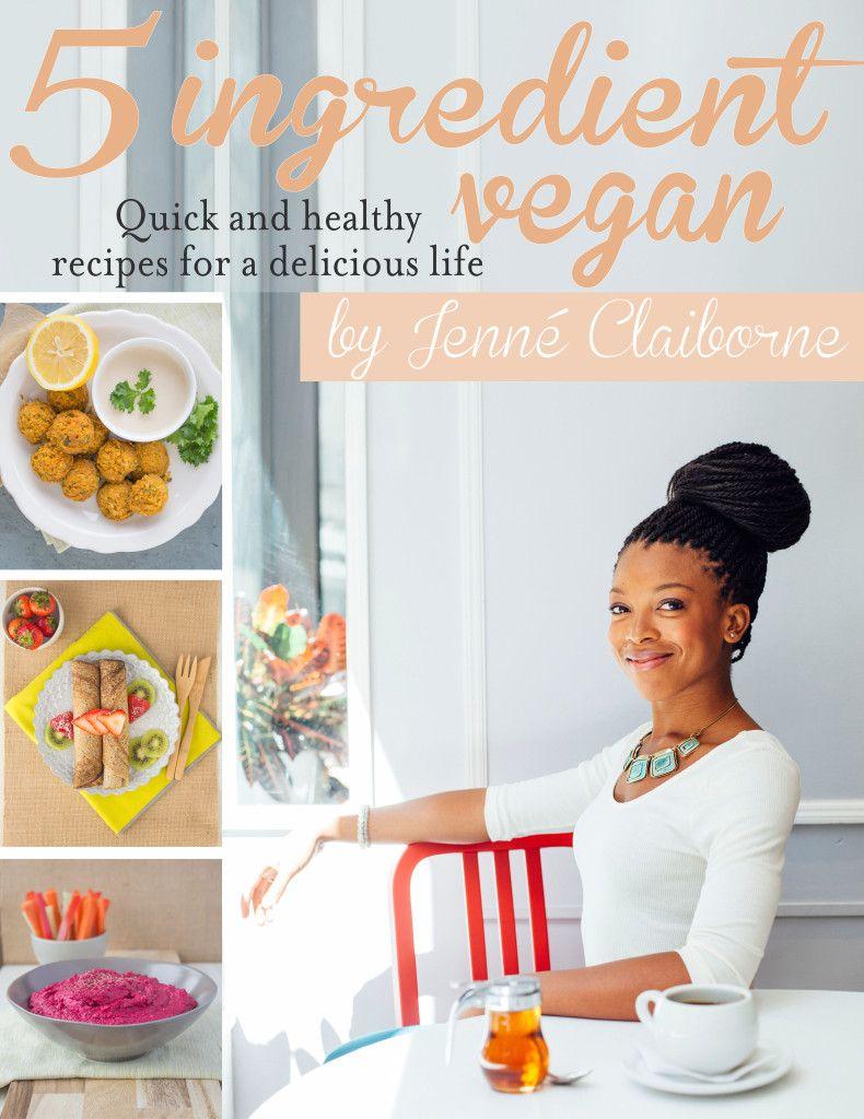 5 ingredient vegan cookbook vegan sweetpotatosoul plantbased 5 ingredient vegan cookbook sweet potato soul by jenn claiborne forumfinder Gallery
