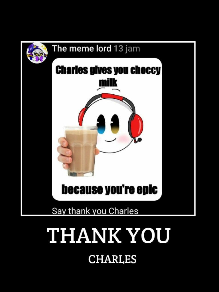 Thank You Charles Bottom Text Meme By Alicornfun Name Meme Lord Greatful Henry