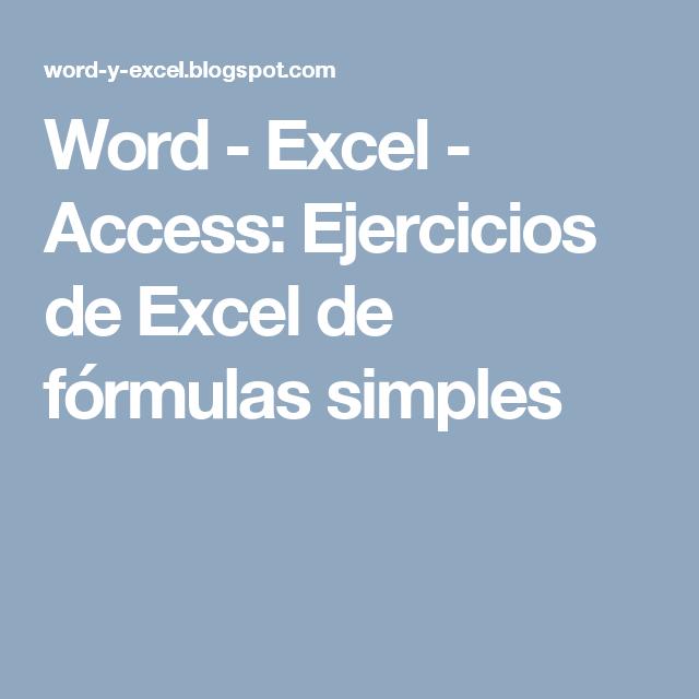 Word - Excel - Access: Ejercicios de Excel de fórmulas simples