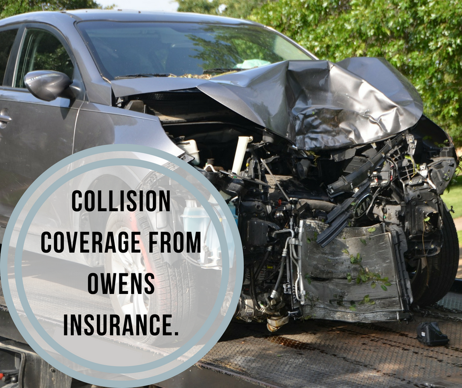 Accidents Happen With Collision Coverage From Owens Insurance