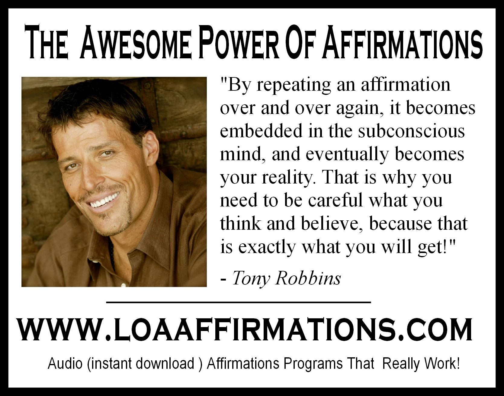Http Www Loaaffirmations Com Affirmations Do Work Tony Robbins Personal Power Affirmations Law Of Attraction Affirmations