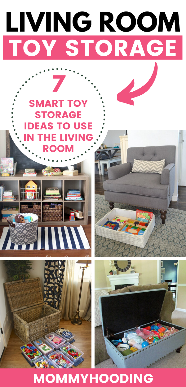7 Smart Ways To Keep Toys Organized In The Living Room Mommyhooding In 2020 Living Room Toy Storage Living Room Toy Organisation Toy Organization #organizing #living #room #furniture