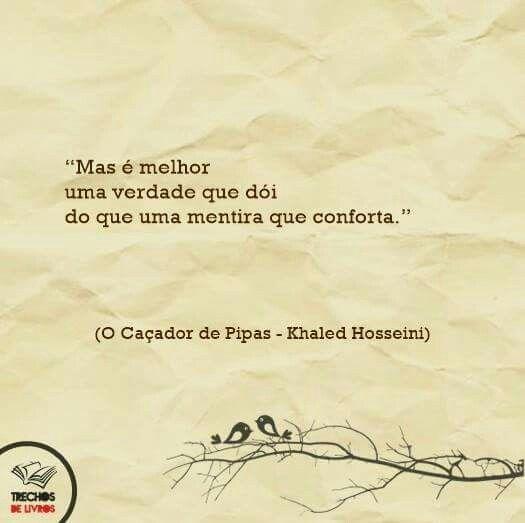O Caçador De Pipas Khaled Hosseini Quotes De Livros Frases