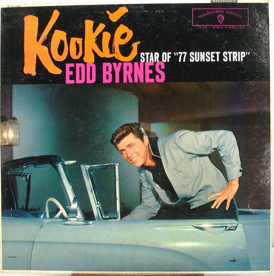 77 Sunset Strip! Happy Birthday to Ed Kookie Burns! July