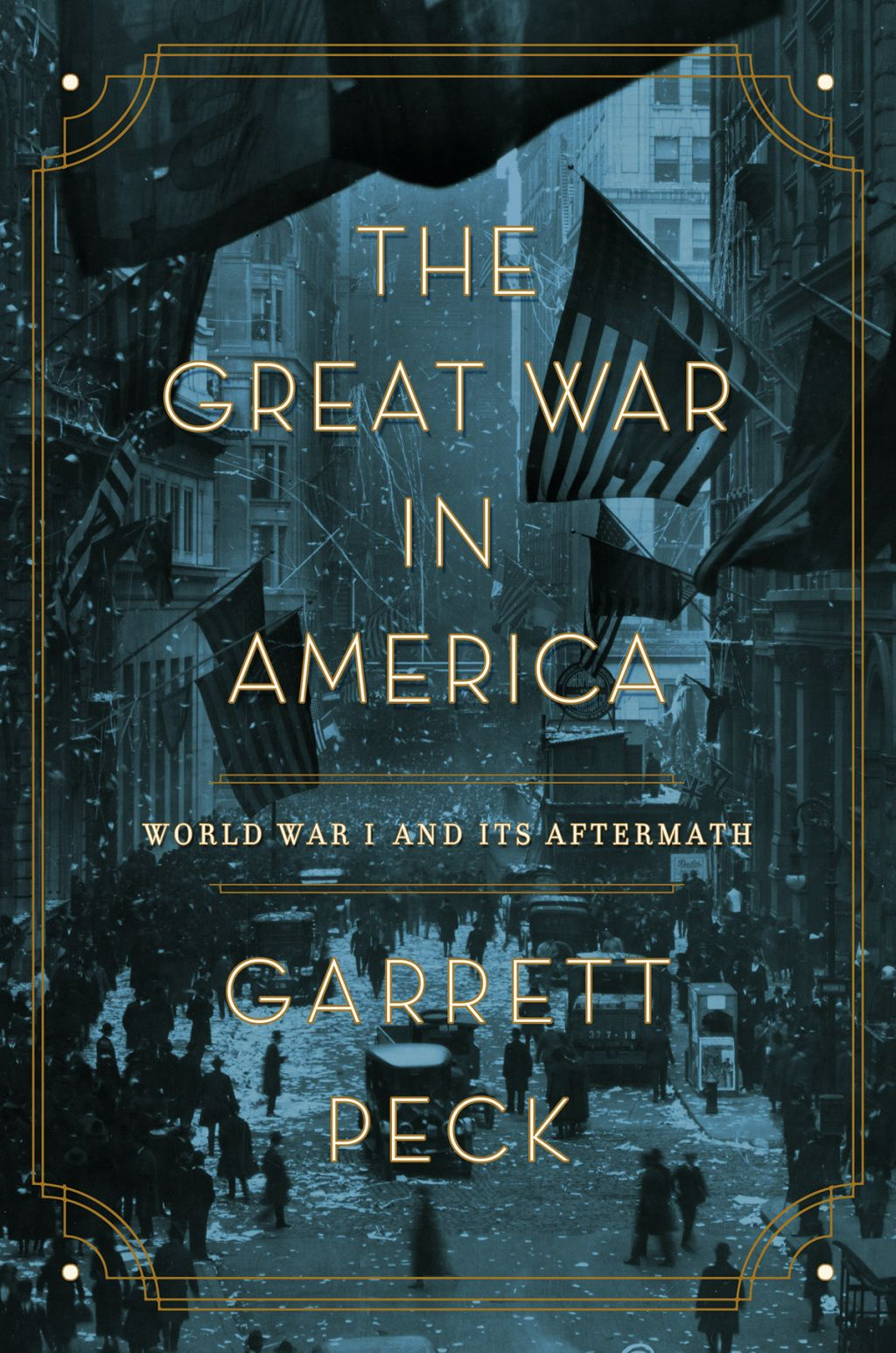 The Great War In America World War I And Its Aftermath