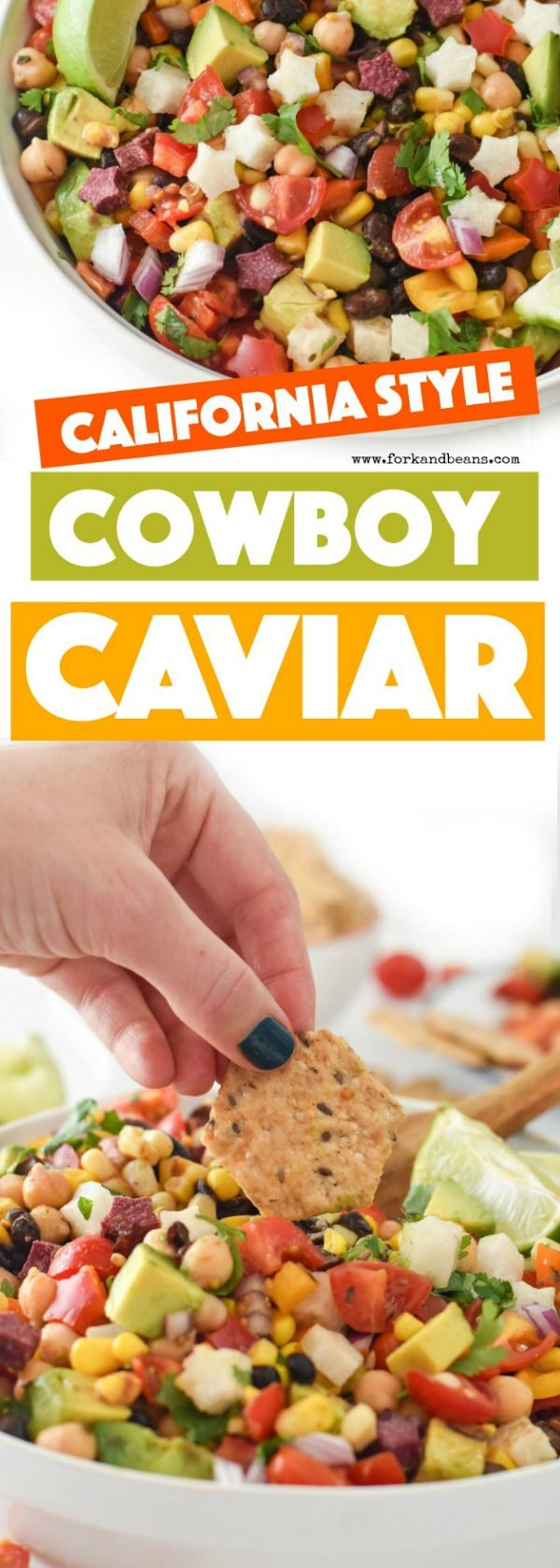 California Style Cowboy Caviar - Fork and Beans
