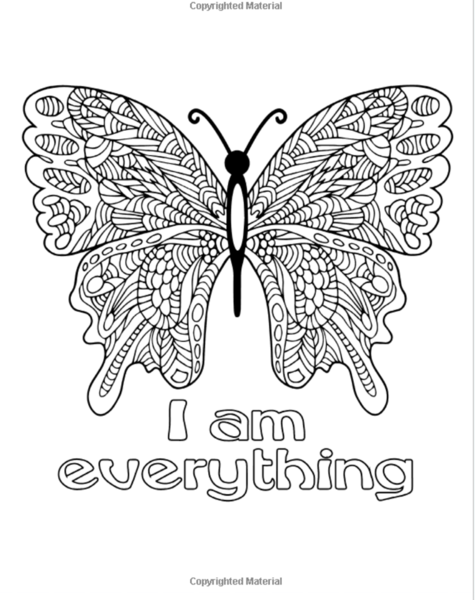 I Am My Affirmations A Coloring Book To Empower Women Girls Butterfly Coloring Page Coloring Books How To Draw Hands