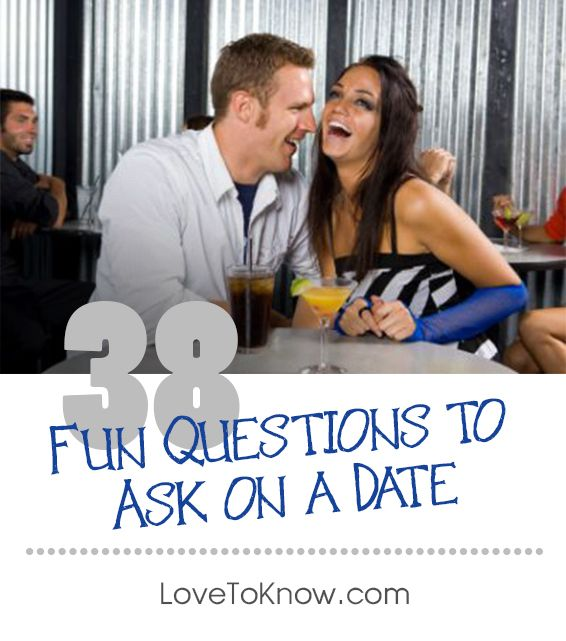 60 Fun Questions to Ask on a First (or 100th) Date   Fun ...