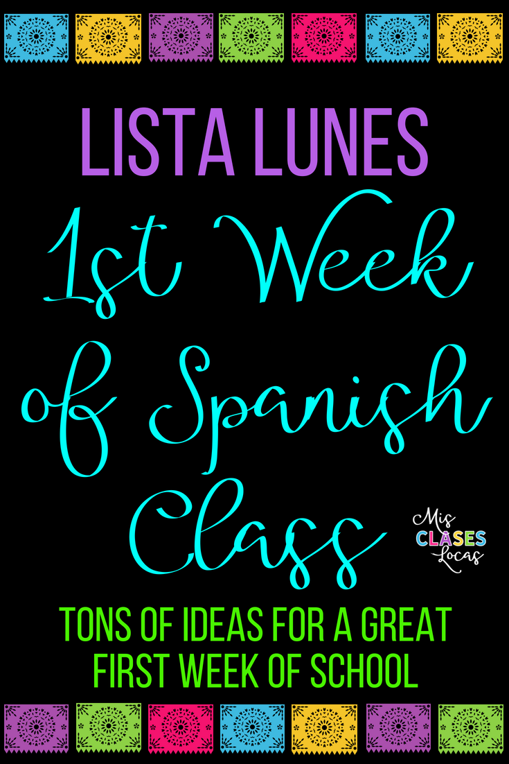 1st Week of Spanish Class Round-Up