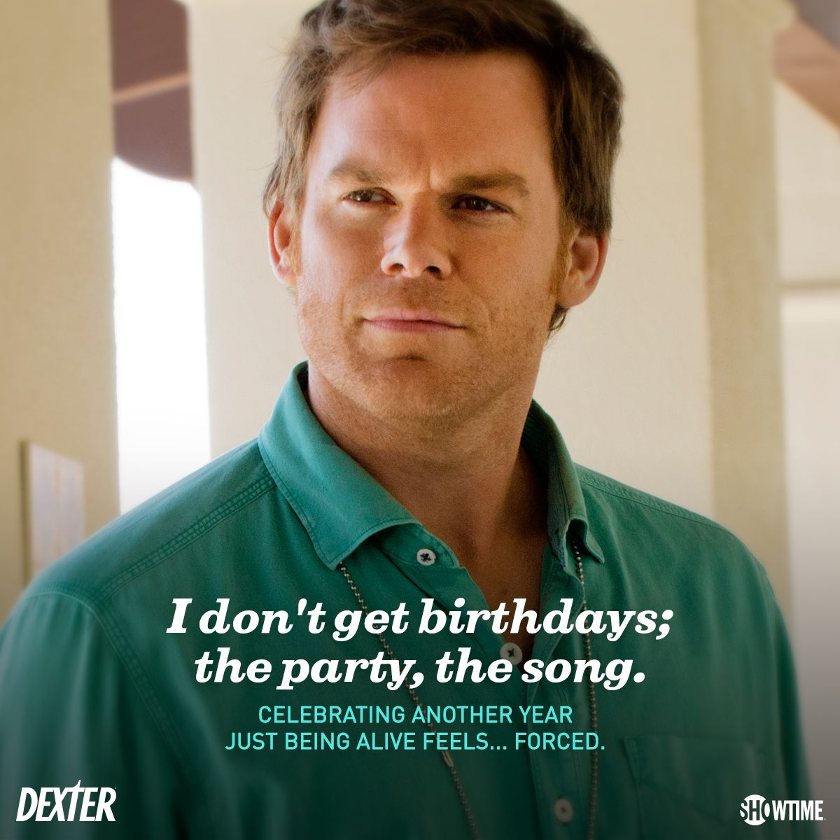 Happy Birthday Dexter Morgan Dexter Dexter Dexter Morgan