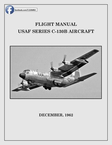 Flight Manual USAF Series C-130B Aircraft | C-130 ebooks