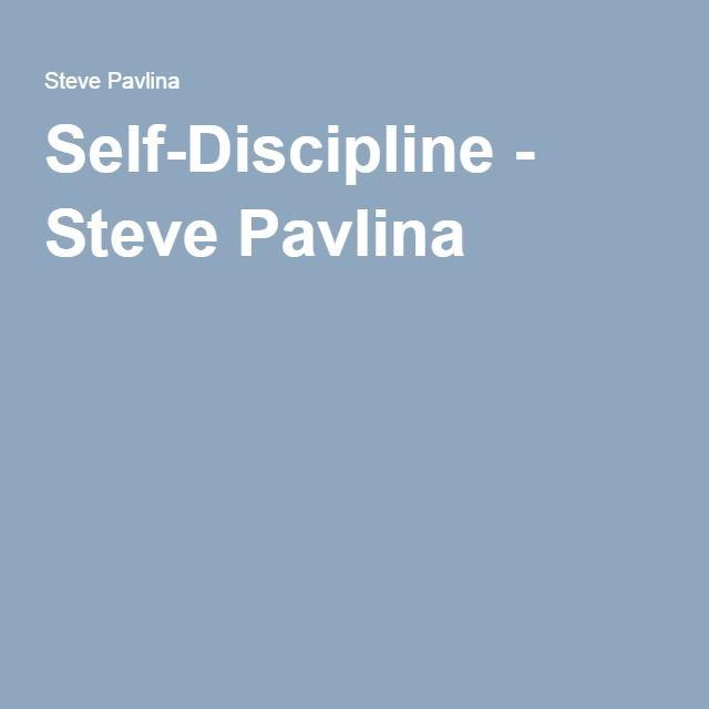 Steve pavlina self discipline