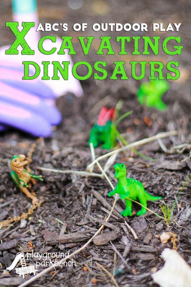 Excavating Dinosaurs!   Outdoor play, Fun learning and Activities