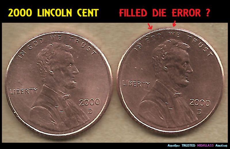 2000 LINCOLN CENT Penny * Filled DIE ERROR ? U Grade Coin 14