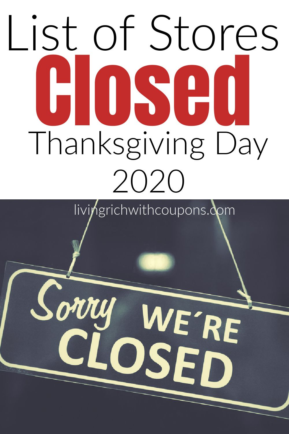 List Of Stores That Will Be Closed On Thanksgiving Day In 2020 Walmart Best Buy Target More In 2020 Thanksgiving Day Day Black Friday Stores