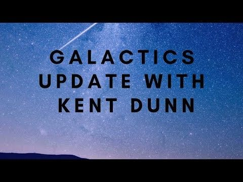 Galactics update with Kent Dunn February 21, 2019 - YouTube