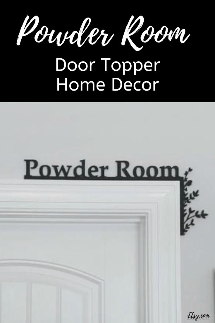 Powder Room Door Topper Over The Door Sign Bathroom Sign Etsy Bathroom Signs Room Doors Door Signs