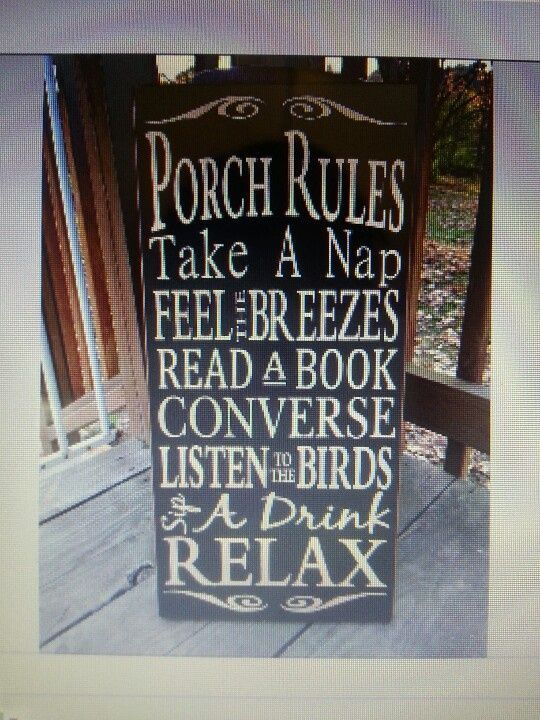 Porch rules,  #Porch #relaxingsummerporchesquotes #Rules,  #Porch #relaxingsummerporchesquote... #relaxingsummerporches