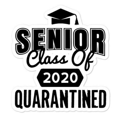 Class of 2020 Quarantined Sticker 4x4 Funny Social