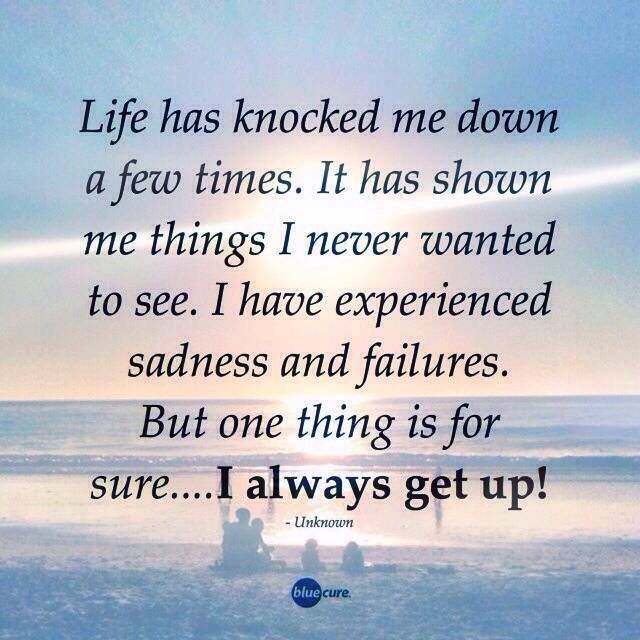 Life Can Knock U Down Get Back Up Inspiring Quotes About Life Knock Knock Life