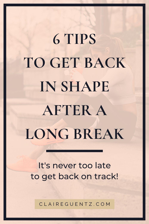5b0723cc94d259e99b8dc6401ecd6923 - How To Get Back In Shape After A Long Break
