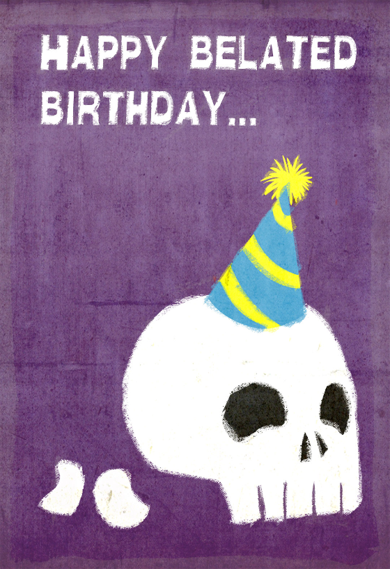 Skull Birthday Card Free Greetings Island Birthday Card Printable Free Printable Birthday Cards Belated Birthday Card