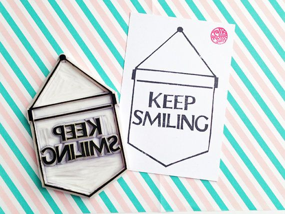 keep smiling rubber stamp. banner flag hand carved by talktothesun