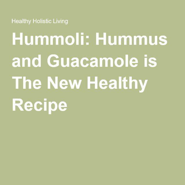 Hummoli: Hummus and Guacamole is The New Healthy Recipe