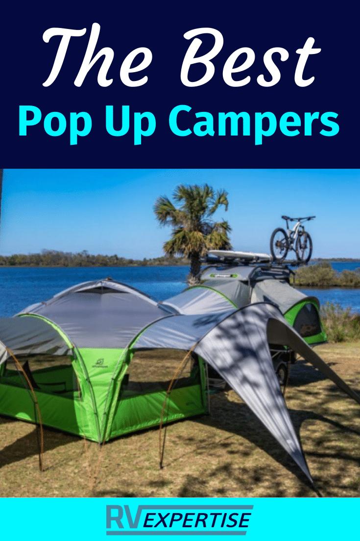 Best Pop Up Campers Ultimate Review Rv Expertise In 2020 Best Pop Up Campers New Pop Up Campers Popup Camper