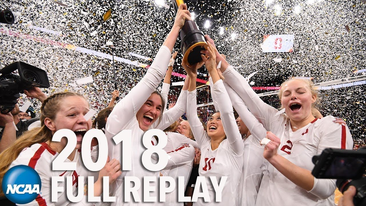 Nebraska V Stanford 2018 Ncaa Volleyball Championships Full Replay In 2020 Coaching Volleyball Volleyball Ncaa