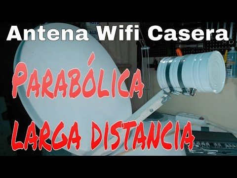 Antena Wi Fi De 8 Km De Alcance Youtube Antena Wifi Antenas