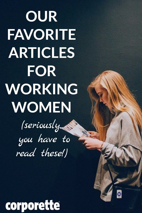 Great Articles for Working Women  Working woman, Career advice