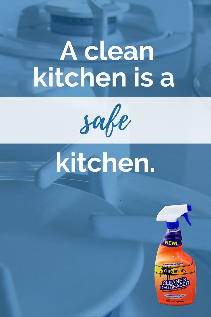 Grease is dangerous in a kitchen safely remove it with oil vanish