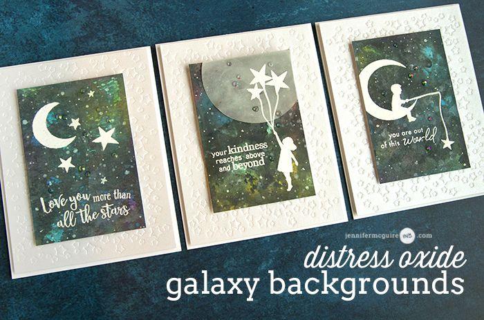 Easy Distress Oxide Galaxy Backgrounds Giveaway Jennifer Mcguire Ink Inspirational Cards Jennifer Mcguire Ink Hero Arts Cards