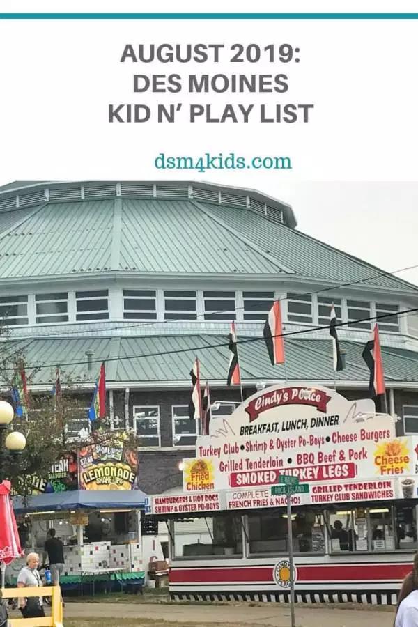 August 2019 Des Moines Kid N Play List Kid N Play Free
