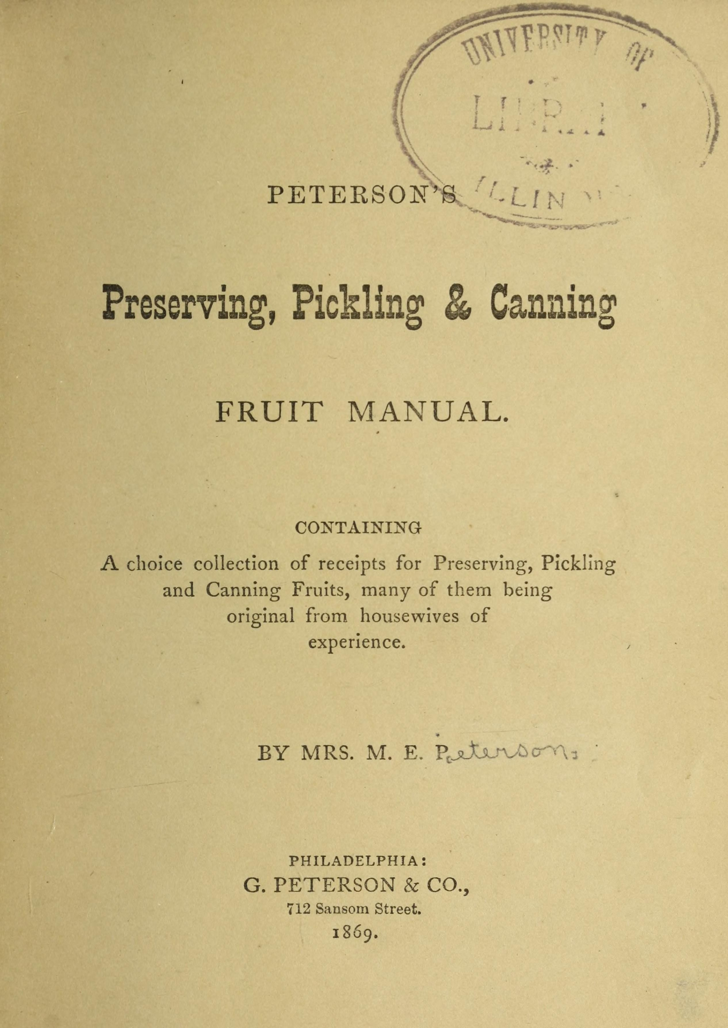 Peterson's preserving, pickling & canning, fruit manual ..
