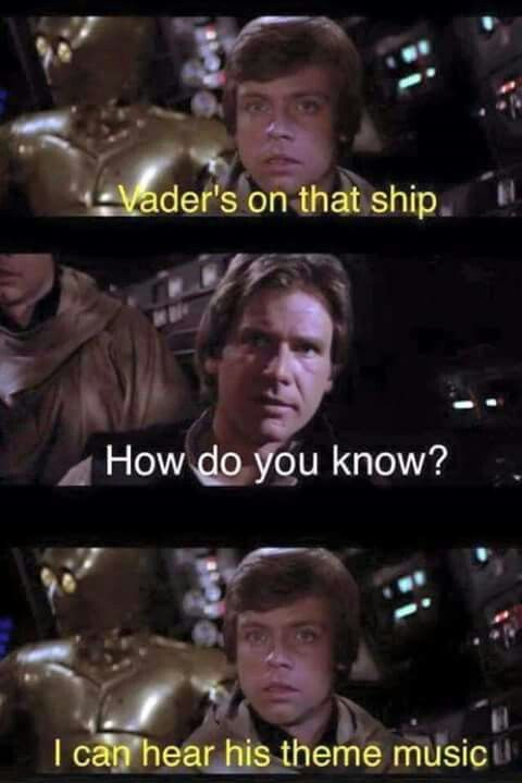 Because Awesome Villains Like Darth Vader Has Theme Song Everytime They Come To The Scene Y Funny Star Wars Memes Star Wars Jokes Star Wars Humor