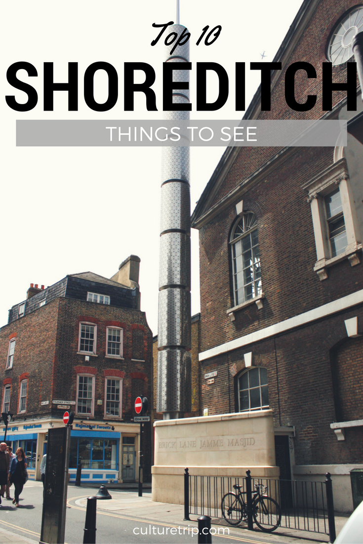 Shoreditch England: Top 10 Things To Do In Shoreditch, London