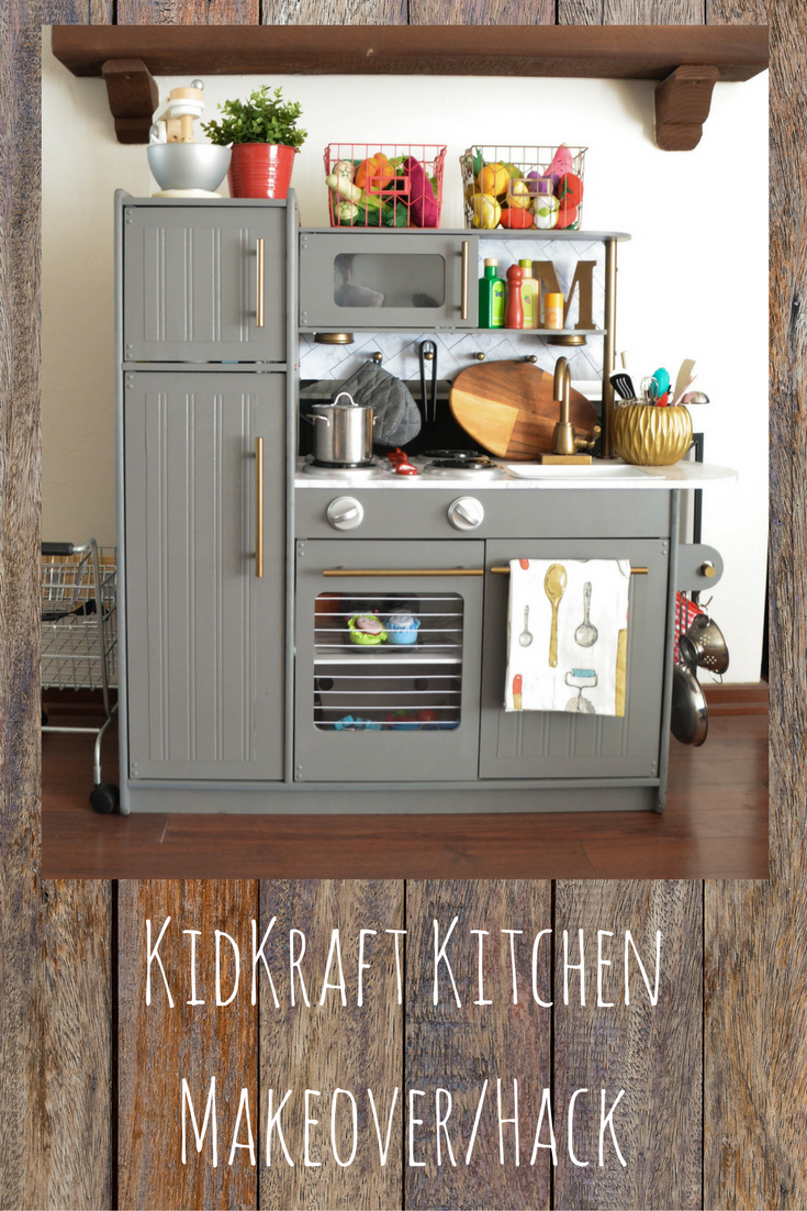 Hack Your Way Into This KidKraft Play Kitchen Makeover ...