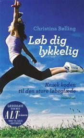 Løb dig lykkelig  Christina Bølling