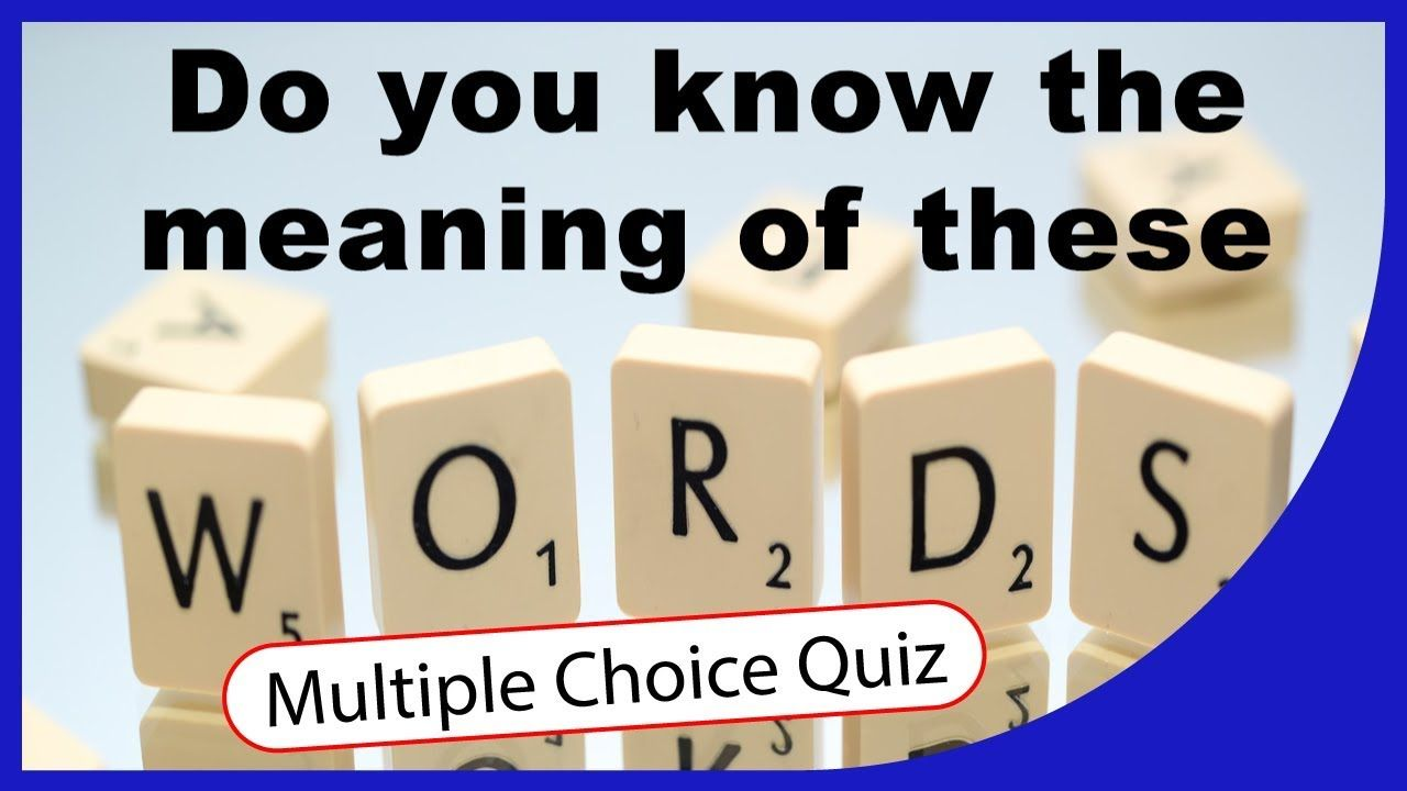 Q★ | Can you say the meaning of these words? | MULTIPLE ...
