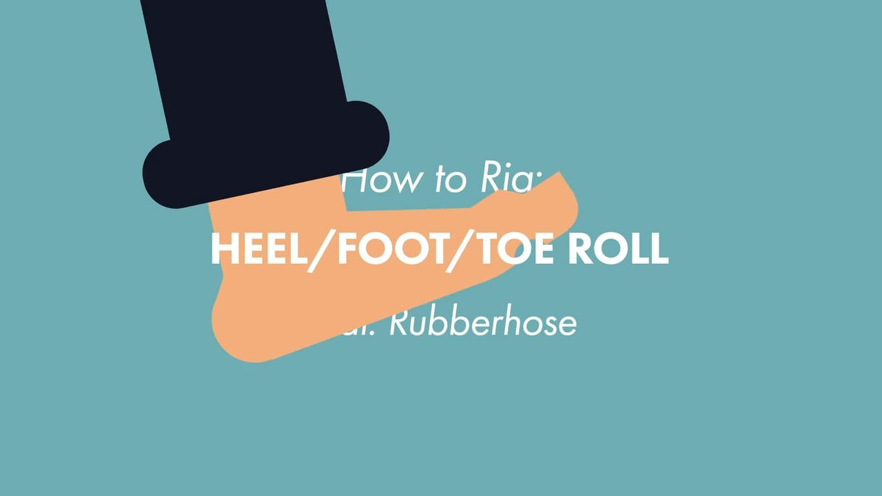 Rigging in After Effects: Foot/Heel/Toe Roll Tutorial feat. Rubberhose by James Hazael