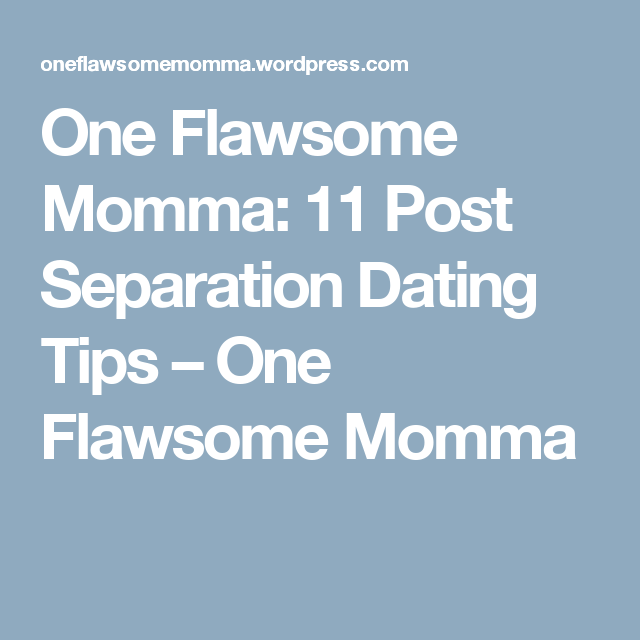 Dating post separation