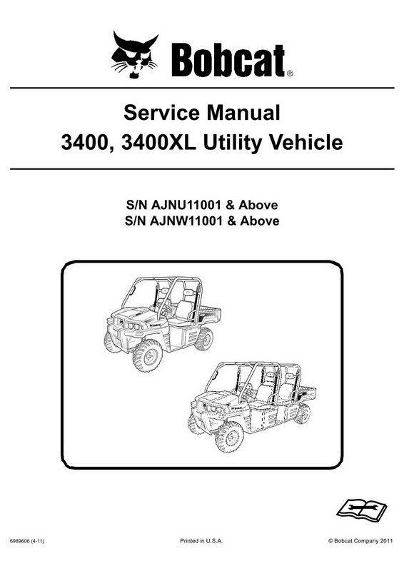 Bobcat 3400 3400xl Utility Vehicle Service Manual 6989606 4 11 Utility Vehicles Vehicle Service Manuals Bobcat