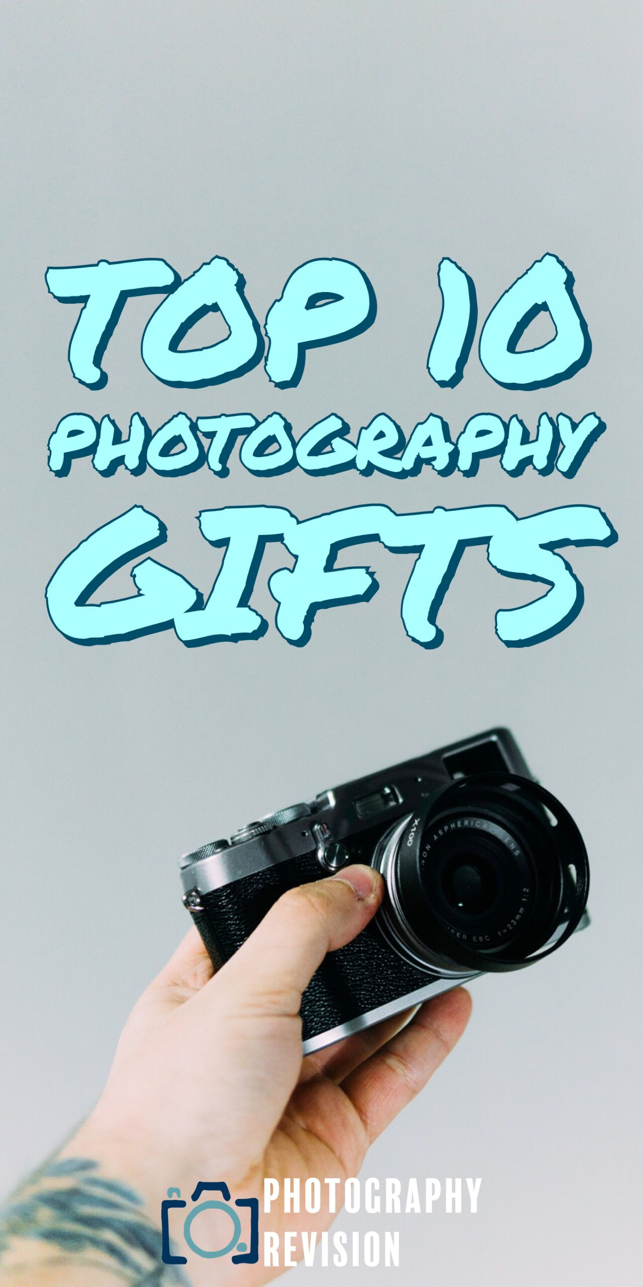 Need Inspiration For Your Next Friends Birthday Check Out Our Top 10 Photography Gifts Of The Year Tips