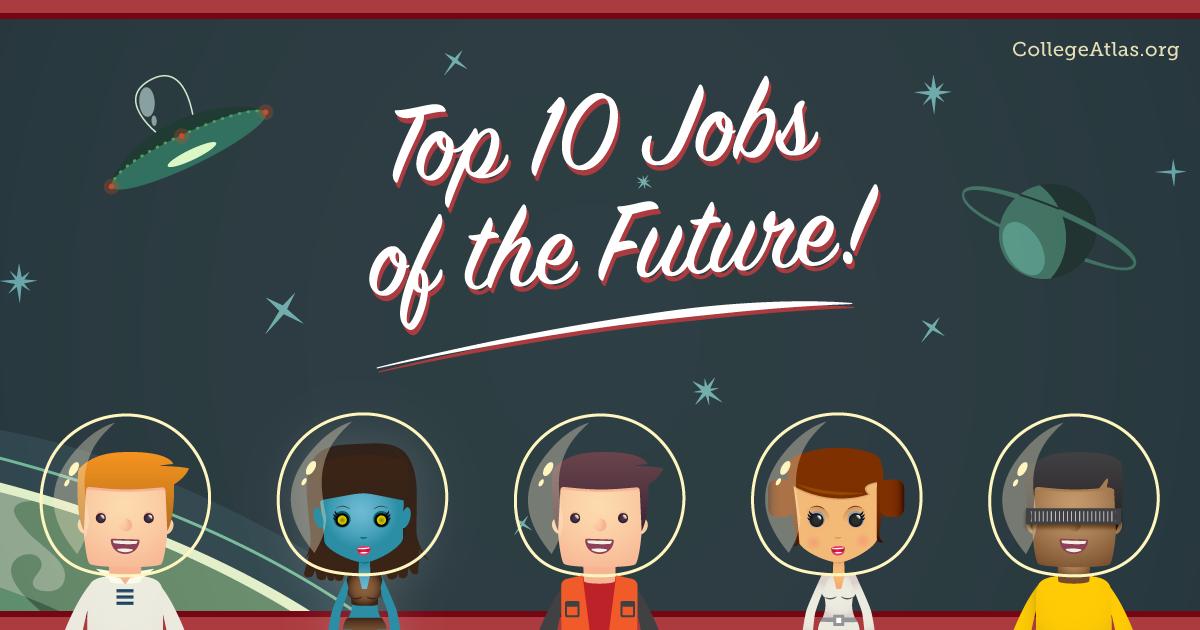 Best Jobs of the Future Future jobs