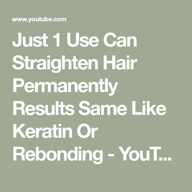 Just 1 Use Can Straighten Hair Permanently Results Same Like Keratin Or  Rebonding - YouTube 81629f13ee