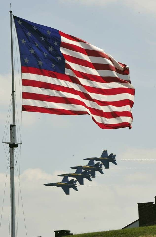 Ft Mchenry And The Blue Angels On Flag Day America Flag Old Glory