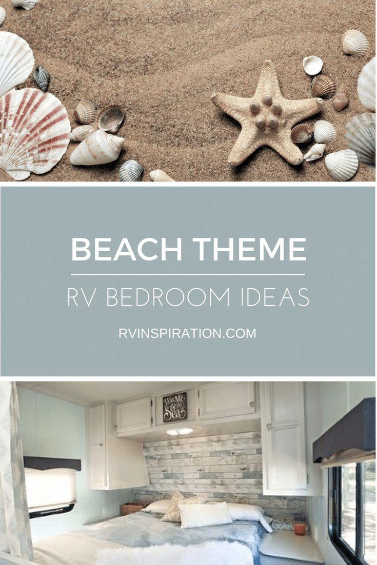 Beach Themed Decor Ideas For Your Rv Bedroom Rv Inspiration