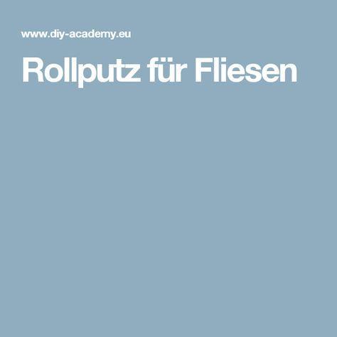 Rollputz für Fliesen badezimmer Pinterest Live art - fliesenspiegel küche überkleben